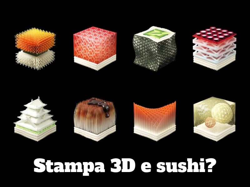 Stampa 3D e sushi?